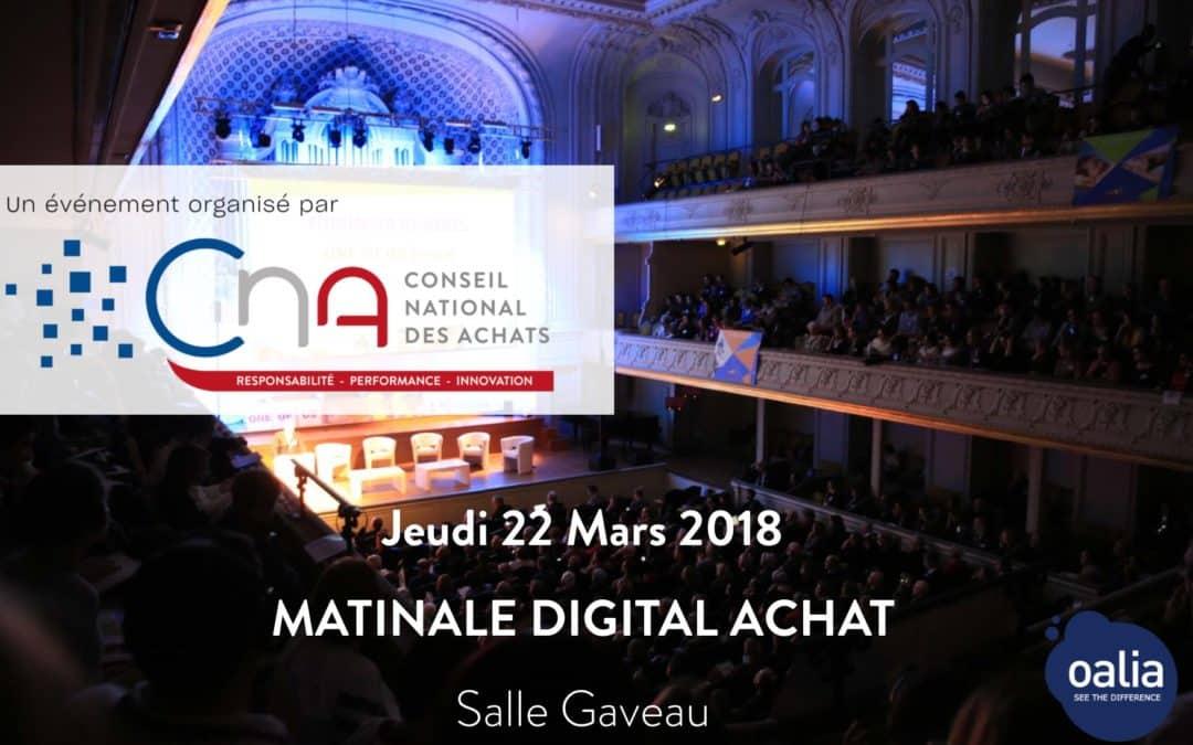 Oalia, partenaire de la 3ème Edition de la Matinale Digital Achat, Jeudi 22 Mars 2018, Paris